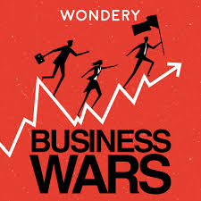 Business Wars Podcast Poster