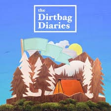 Dirtbag Diaries Podcast Poster